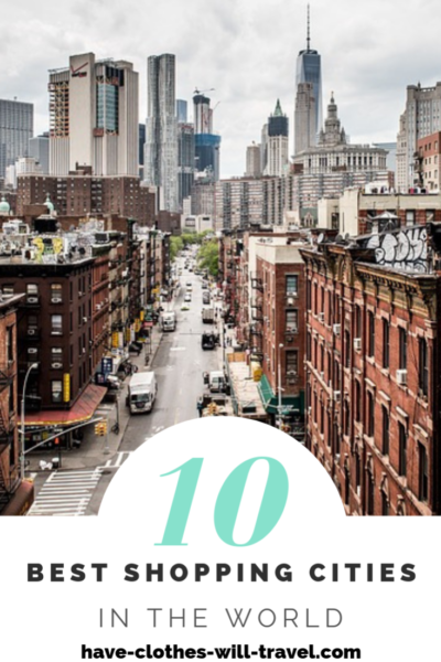 The 10 Best Shopping Cities in the World